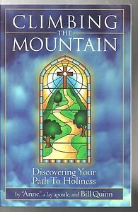 Climbing the Mountain by Anne, a lay apostle