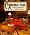 Cowboy High Style: Thomas Molesworth to the New West
