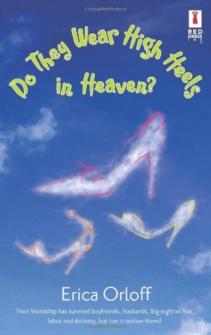 Do They Wear High Heels in Heaven?