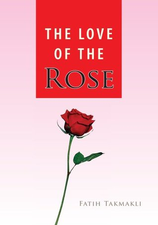Love of the Rose