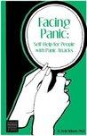 Facing Panic: Self-Help for People with Panic Attacks
