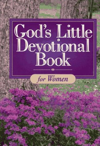 God's Little Devotional Book for Women by Honor Books
