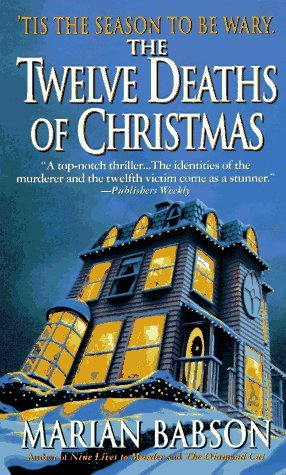 The Twelve Deaths Of Christmas by Marian Babson