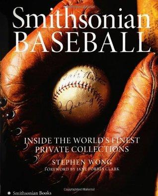 Smithsonian Baseball: Inside the World's Finest Private Collections Descargas gratuitas de audiolibros