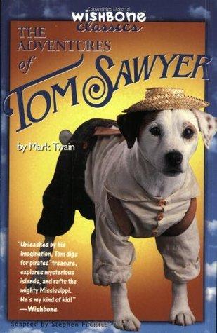 The Adventures of Tom Sawyer (Wishbone Classics, #11)