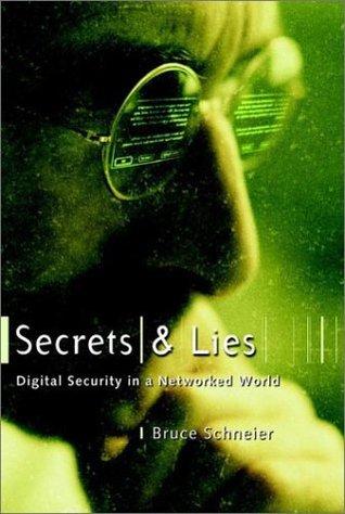 Secrets and Lies by Bruce Schneier