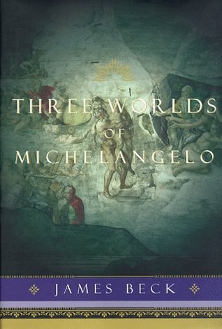 Three Worlds of Michelangelo