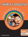 Shurley English Level 2 Homeschool Edition Student Workbook