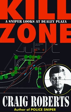Kill zone a sniper looks at dealey plaza by craig roberts 447950 fandeluxe Gallery
