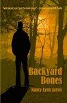 Backyard Bones (Regan McHenry Real Estate Mysteries, #2)