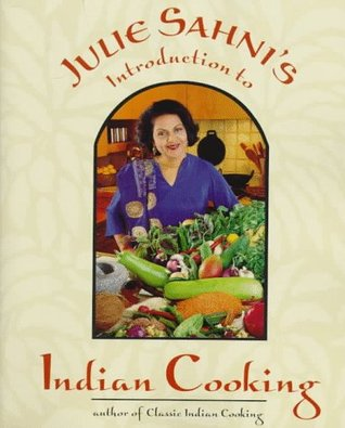 Julie Sahni's Introduction to Indian Cooking