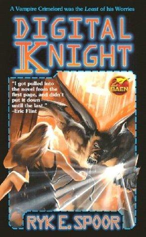 Digital Knight by Ryk E. Spoor