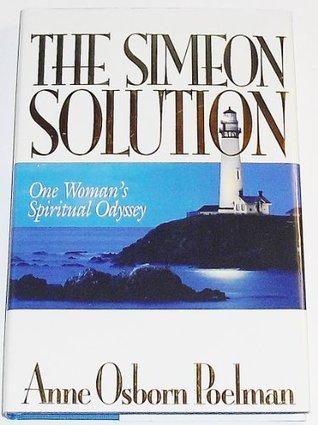 The Simeon Solution by Anne Osborn Poelman