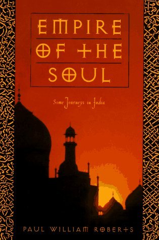 Empire of the Soul by Paul William Roberts
