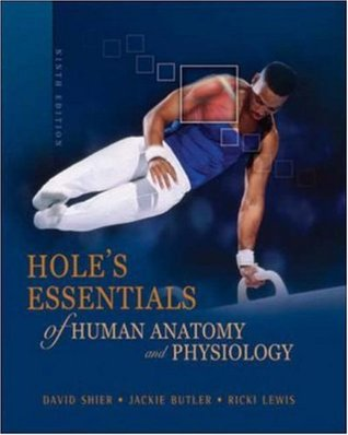 Hole\'s Essentials of Human Anatomy and Physiology by David N. Shier