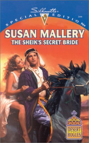 The Sheik's Secret Bride by Susan Mallery