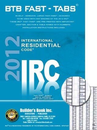 International Residential Code 2012 IRC--BTB Fast-Tabs