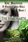 The Hemunarth (The Blackrose: A Chronicle Of The Elves, #1)