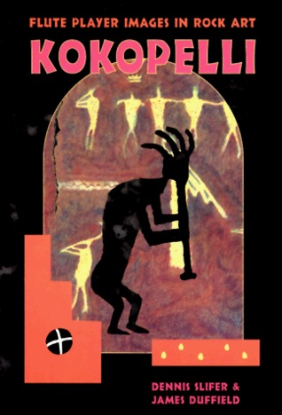 Kokopelli: Fluteplayer Images in Rock Art