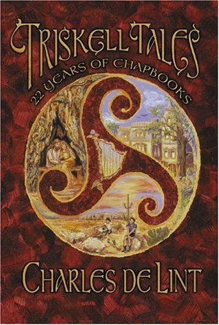 Triskell Tales by Charles de Lint