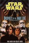 Prophets of the Dark Side (Star Wars: Jedi Prince, #6)