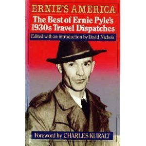 Ernie S America The Best Of Ernie Pyle S  S Travel Dispatches