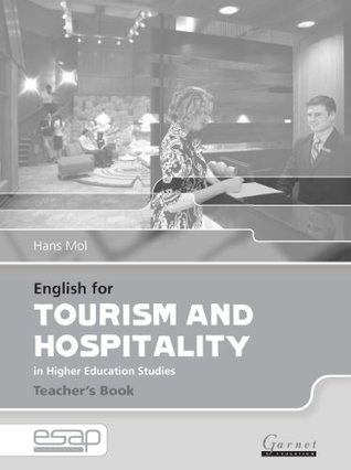 English for Tourism and Hospitality in Higher Education Studies: Teacher's Book (English for Specific Academic Purposes): 1