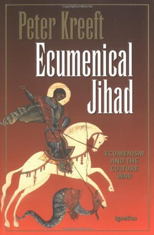 Ecumenical Jihad: Ecumenism and the Culture War