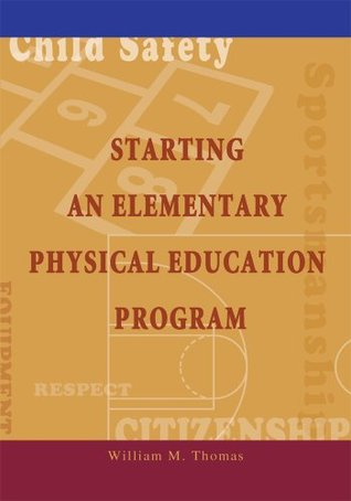 Starting an Elementary Physical Education Program: Stop the Baby Sitting