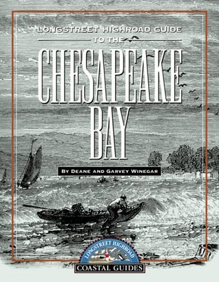 Longstreet Highroad Guide to the Chesapeake Bay