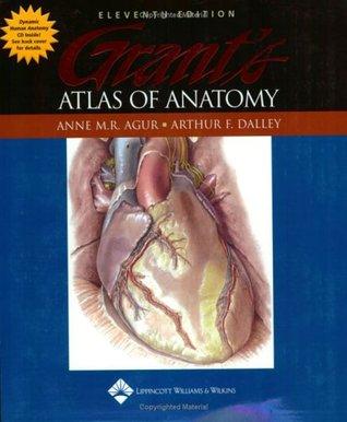 Ebook Grant's Atlas of Anatomy by Anne M.R. Agur TXT!