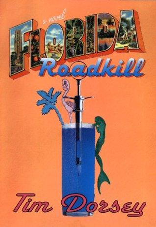 Florida Roadkill by Tim Dorsey