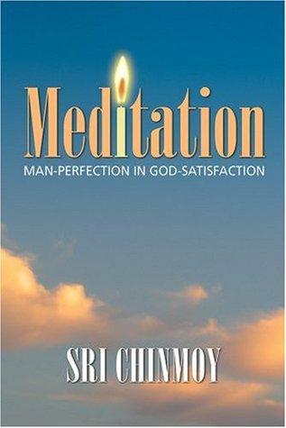 Meditation: Menschliche Vervollkommnung in göttlicher Erfüllung