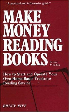 Make Money Reading Books by Bruce Fife