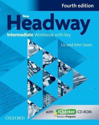New Headway Intermediate Workbook with Key & Ichecker CD-ROM Pack