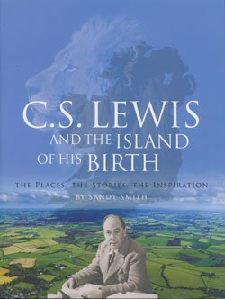 C.S. Lewis and the Island of His Birth