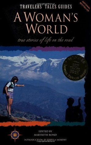 A Woman's World: True Stories of Life on the Road
