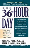 The 36 Hour Day by Nancy L. Mace