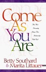 Come As You Are: How Your Personality Shapes Your Relationship With God