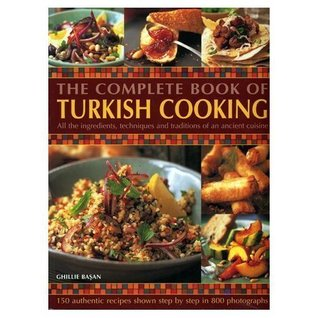 The complete book of turkish cooking by ghillie basan 2606642 forumfinder Images