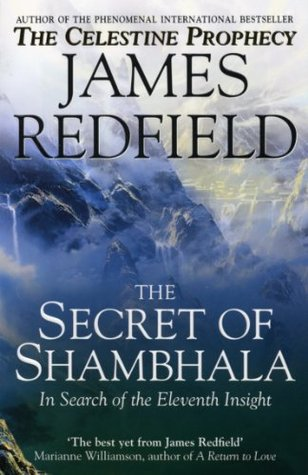 Ebook The Secret Of Shambhala: In Search Of The Eleventh Insight by James Redfield DOC!