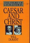Caesar and Christ (Story of Civilization, #3)