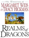 Realms of Dragons: The Universes of Margaret Weis and Tracy Hickman