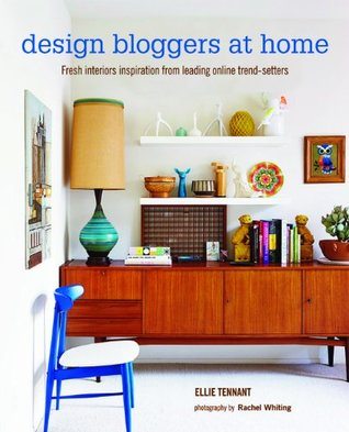 Design Bloggers at Home: Fresh interiors inspiration from leading ...