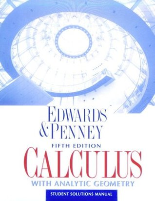 Calculus With Analytic Geometry: Student Solutions Manual