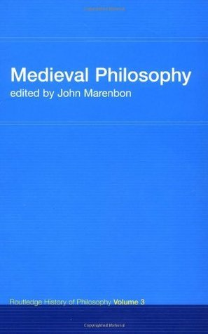 Medieval Philosophy: Routledge History of Philosophy Volume 3