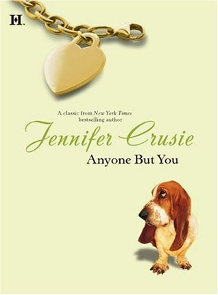 Anyone But You by Jennifer Crusie
