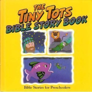 The Tiny Tots Bible Story Book