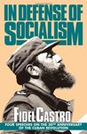 In Defense of Socialism by Fidel Castro