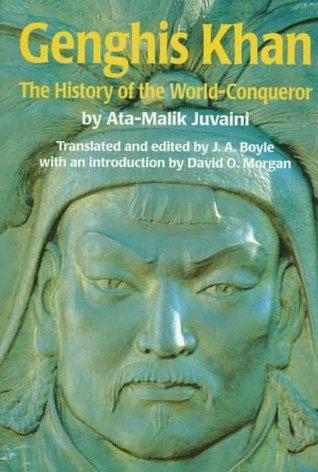 Genghis Khan by Ata-Malik Juvaini